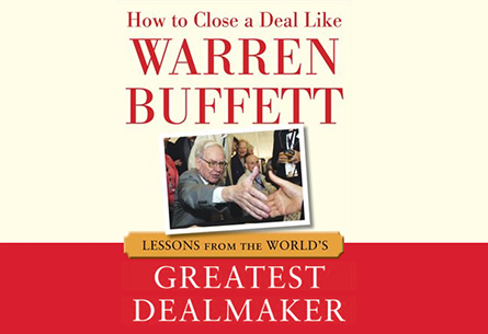 How to Close a Deal Like Warren Buffett